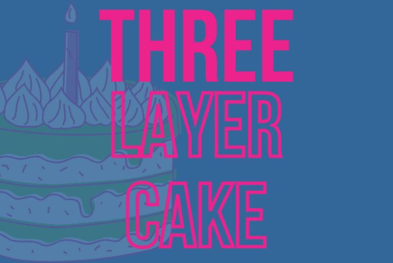Three layer cake poster