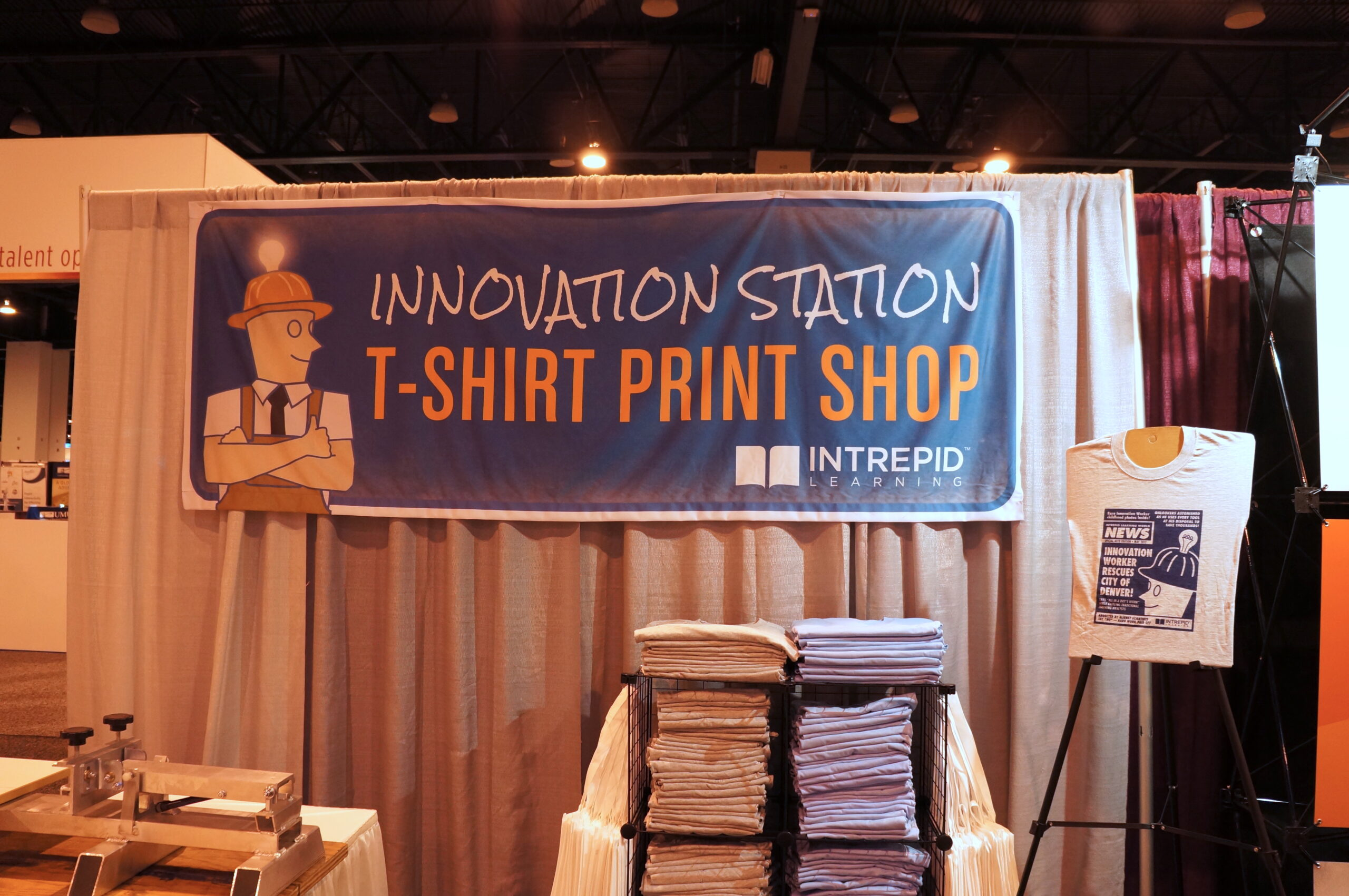 Innovation Station T-shirt Print Shop (Intrepid Learning Booth at ATD)