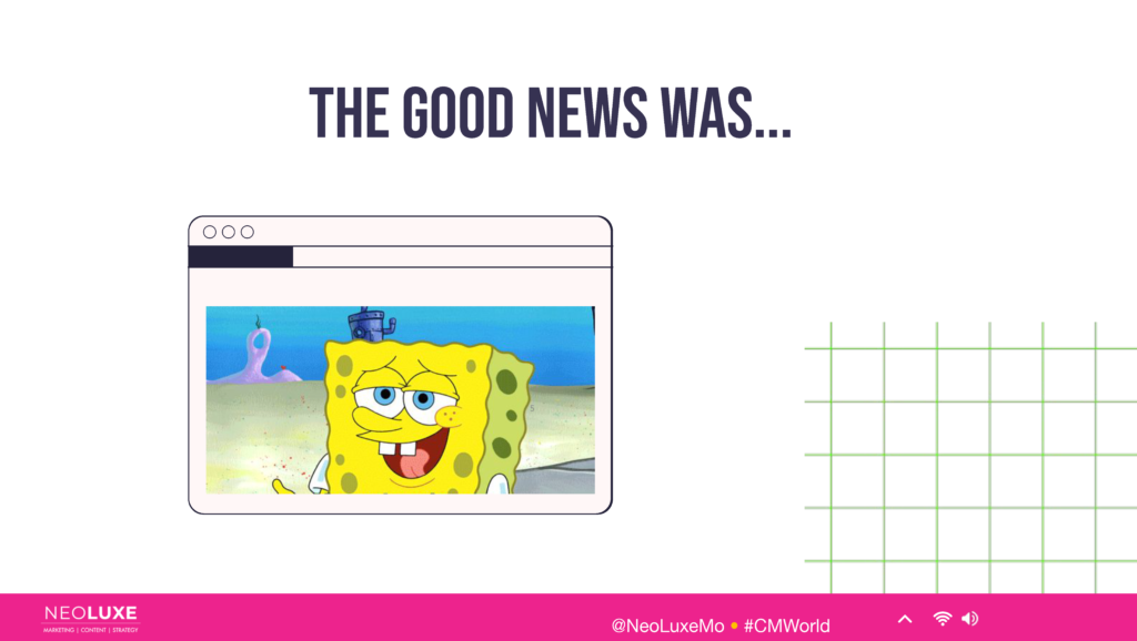 """picture of spongebob square pants with copy that says """"the good news is..."""""""